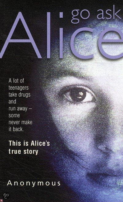 go ask alice Buy a cheap copy of go ask alice book the torture and hell of adolescence has rarely been captured as clearly as it is in this classic diary by an anonymous, addicted teen.